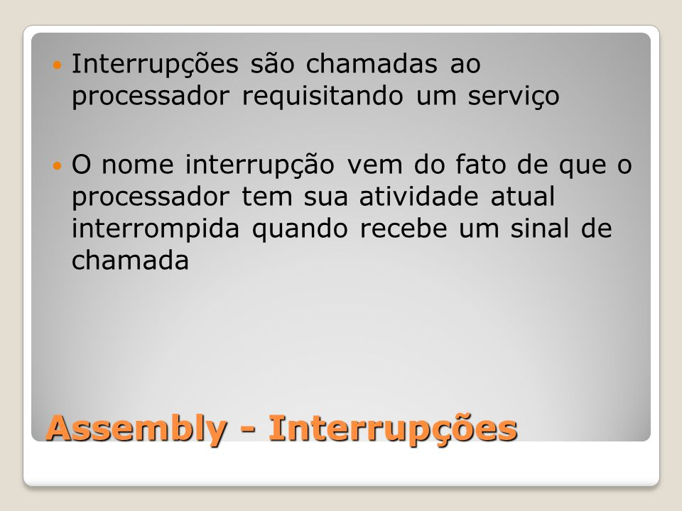 Assembly - Interrupções
