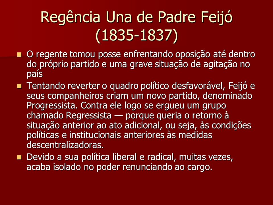 Regência Una de Padre Feijó (1835-1837)