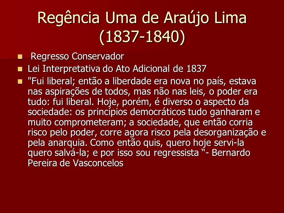 Regência Uma de Araújo Lima (1837-1840)