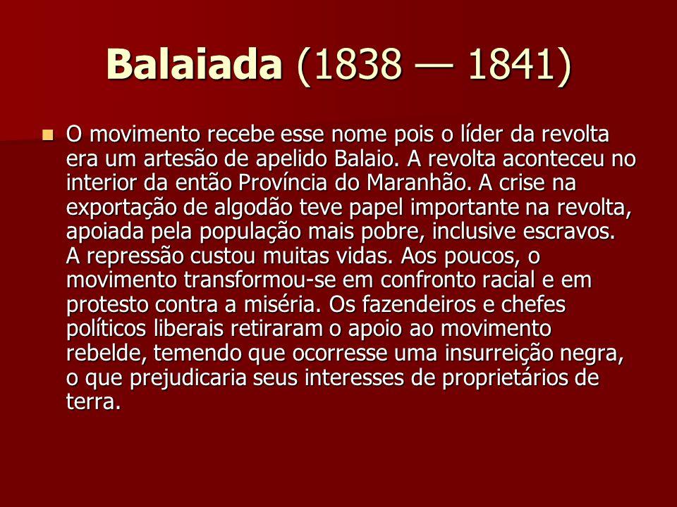 Balaiada (1838 — 1841)