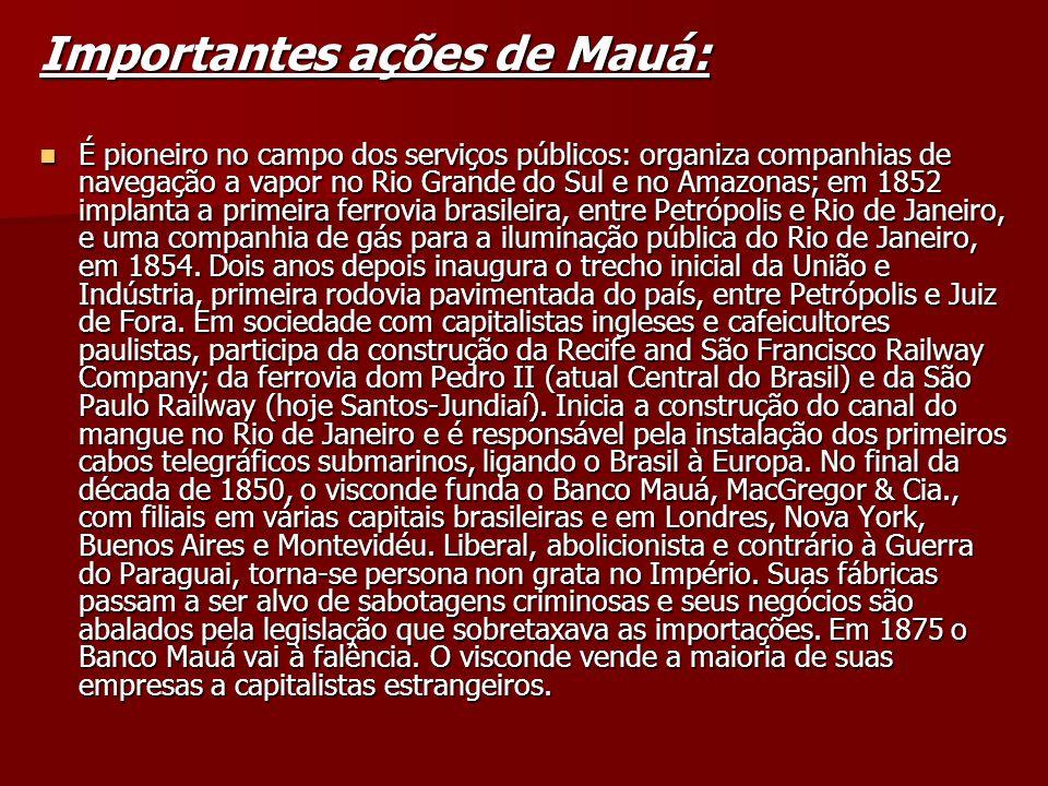 Importantes ações de Mauá: