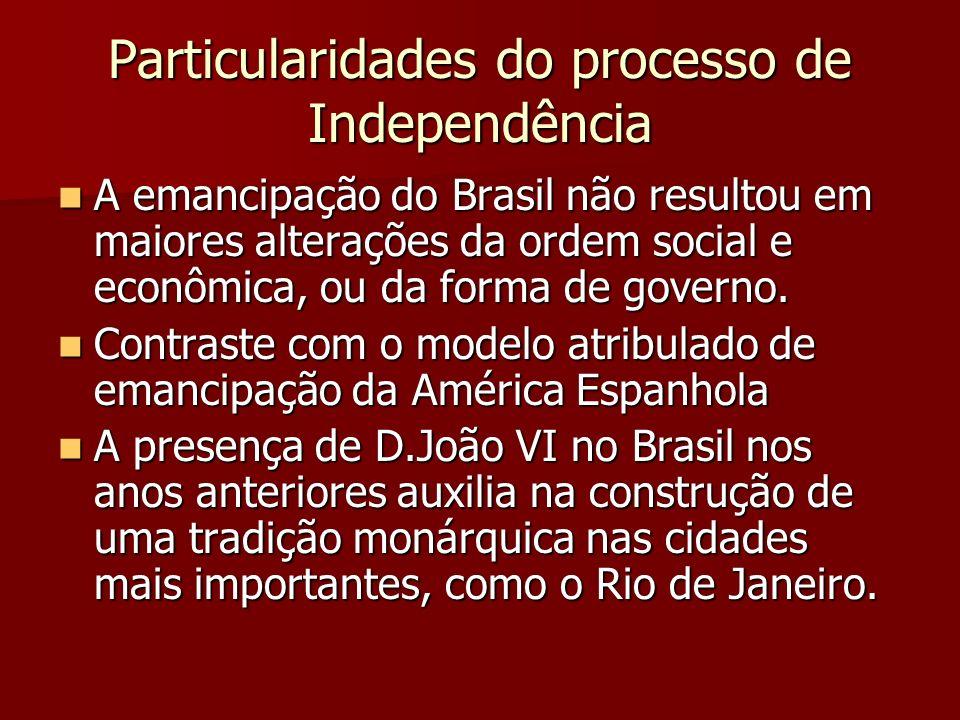 Particularidades do processo de Independência