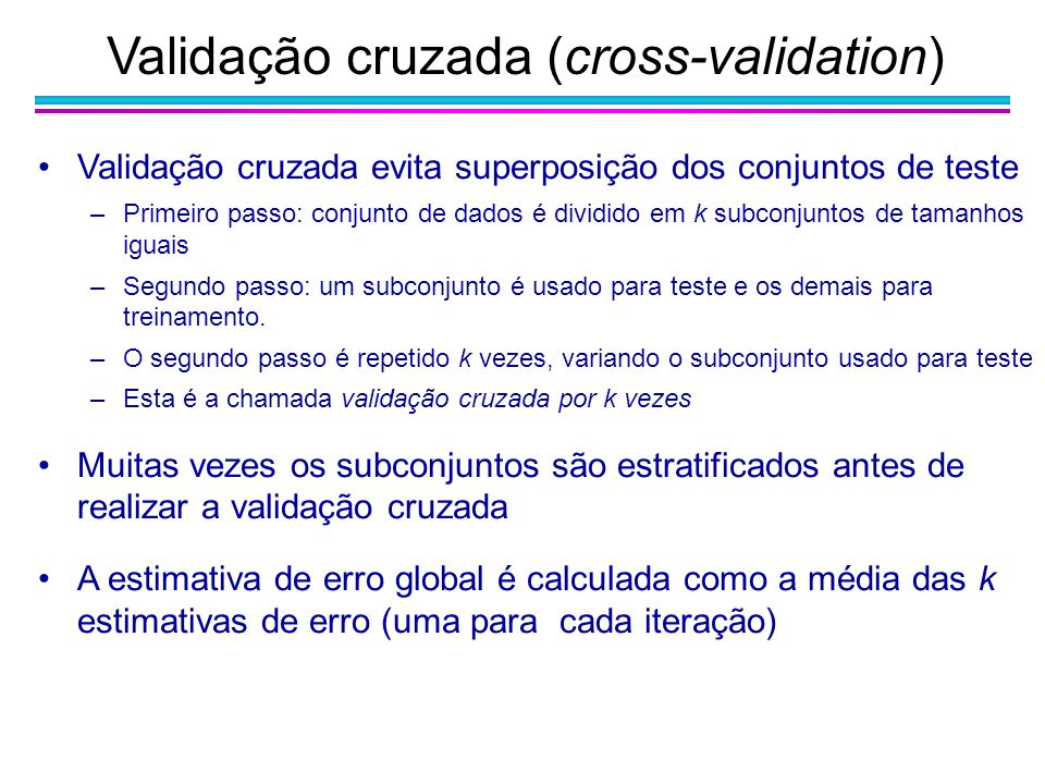 Validação cruzada (cross-validation)