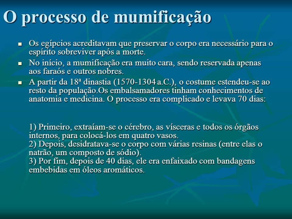 O processo de mumificação