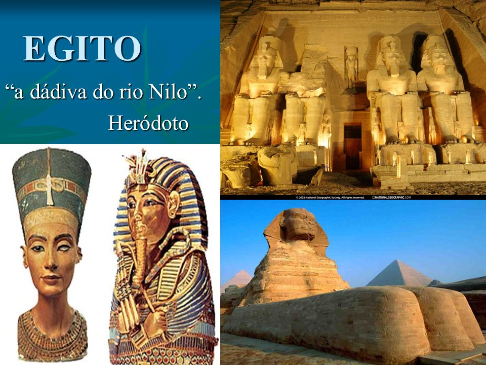 a dádiva do rio Nilo . Heródoto