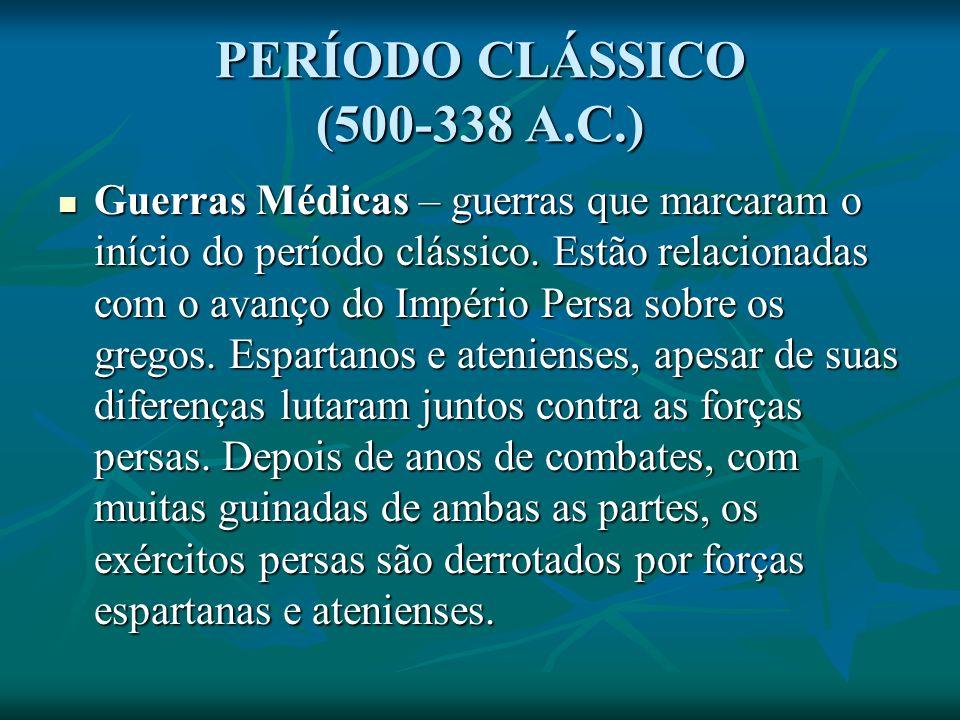 PERÍODO CLÁSSICO (500-338 A.C.)