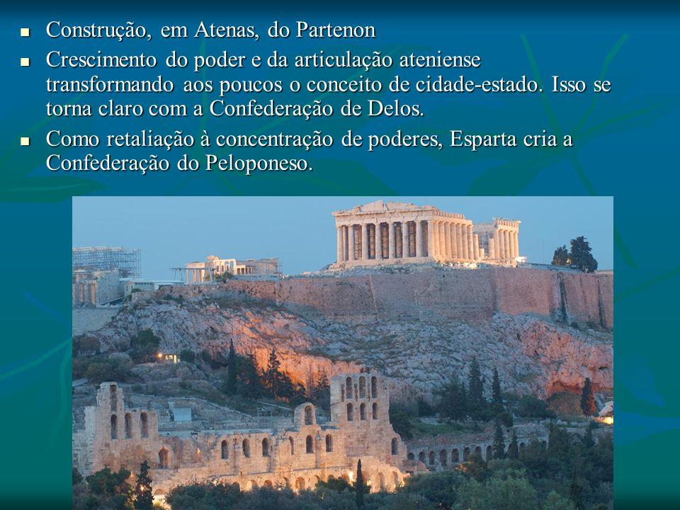 Construção, em Atenas, do Partenon