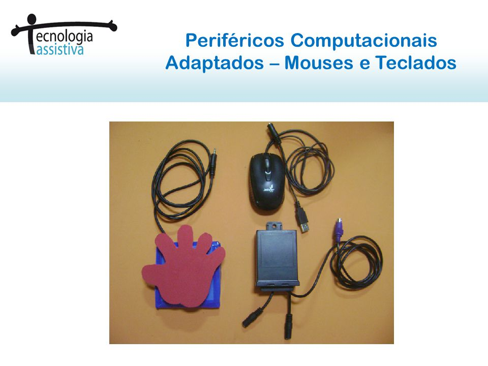 Periféricos Computacionais Adaptados – Mouses e Teclados