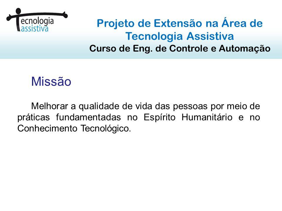 Missão Projeto de Extensão na Área de Tecnologia Assistiva