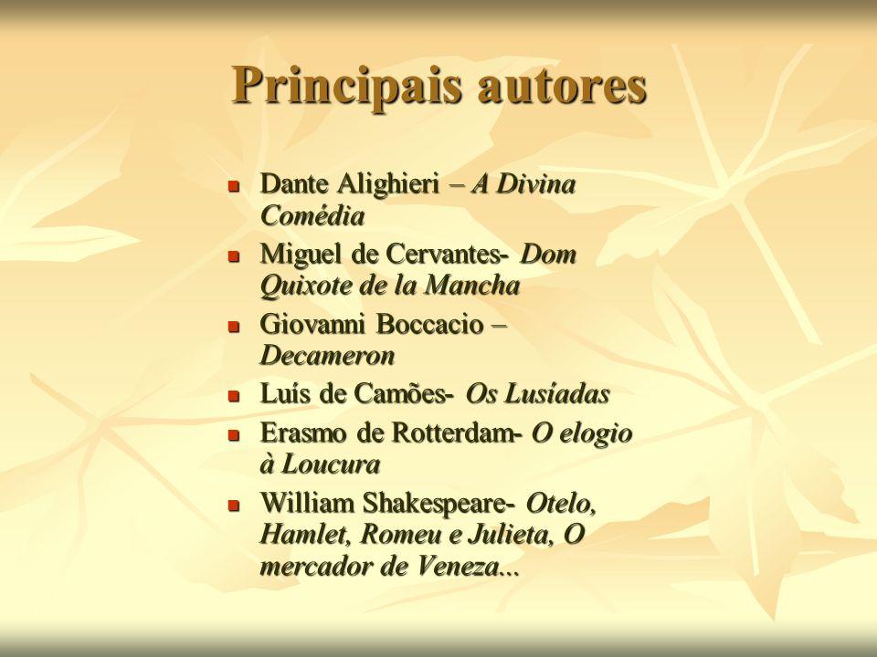 Principais autores Dante Alighieri – A Divina Comédia