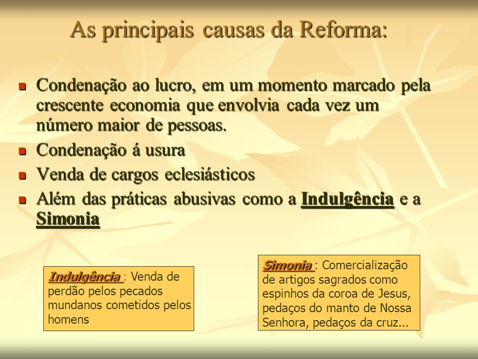 As principais causas da Reforma: