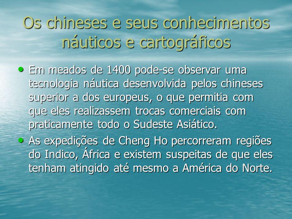 Os chineses e seus conhecimentos náuticos e cartográficos