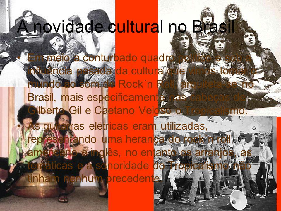 A novidade cultural no Brasil
