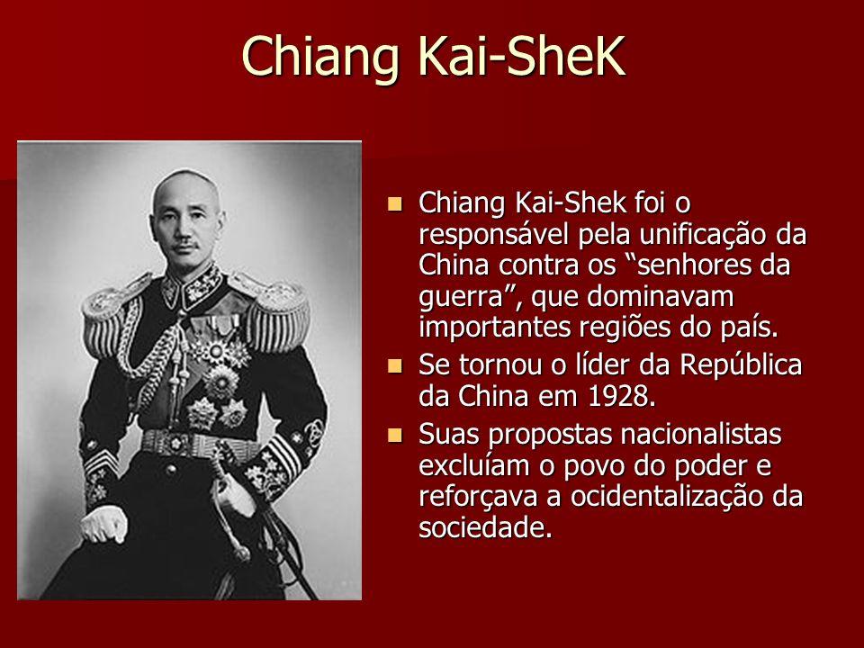 Chiang Kai-SheK Chiang Kai-Shek foi o responsável pela unificação da China contra os senhores da guerra , que dominavam importantes regiões do país.