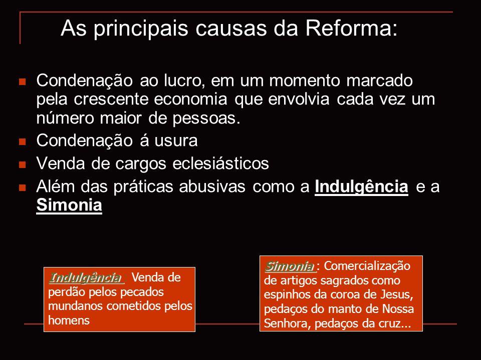 As principais causas da Reforma: