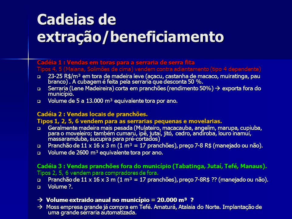 Cadeias de extração/beneficiamento