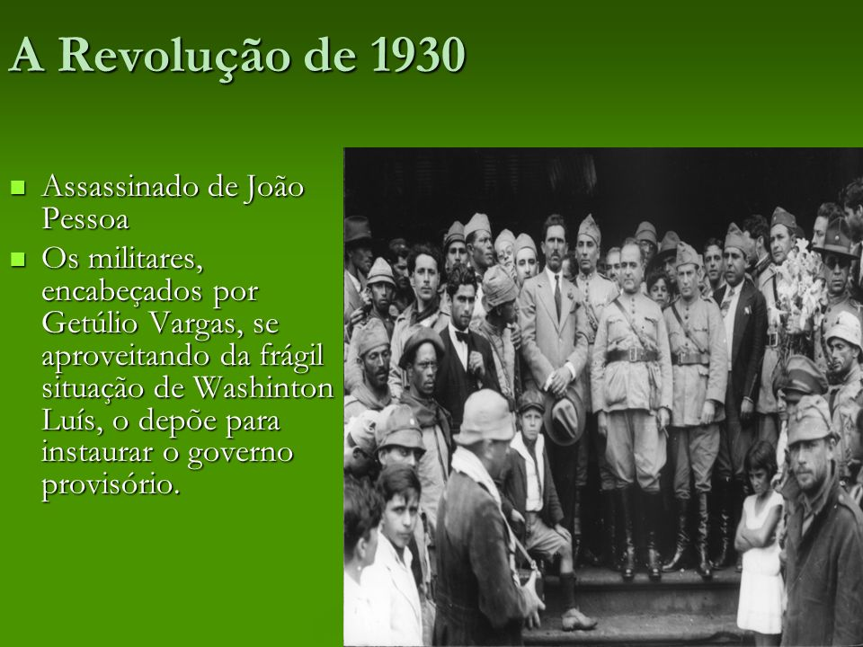 A Revolução de 1930 Assassinado de João Pessoa