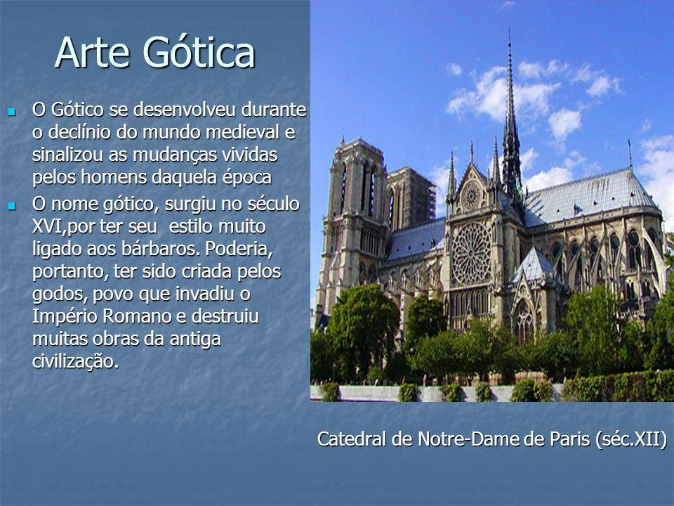 Arte GóticaO Gótico se desenvolveu durante o declínio do mundo medieval e sinalizou as mudanças vividas pelos homens daquela época.