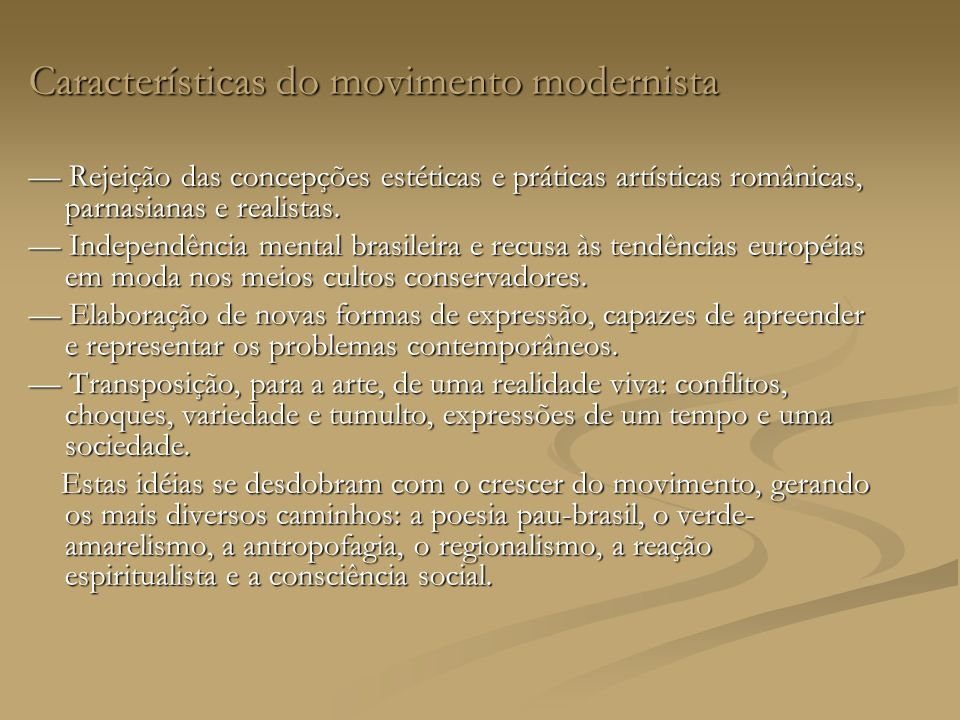 Características do movimento modernista