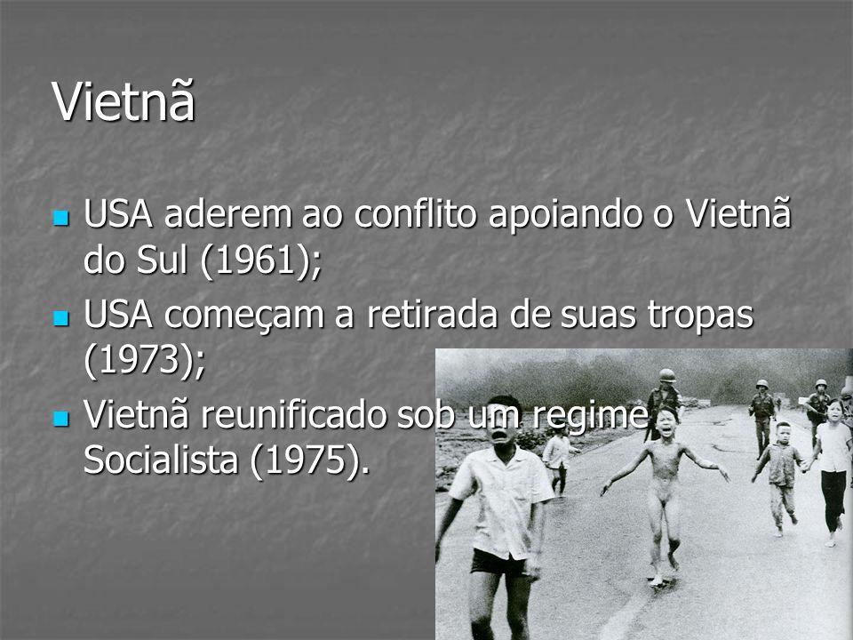 Vietnã USA aderem ao conflito apoiando o Vietnã do Sul (1961);