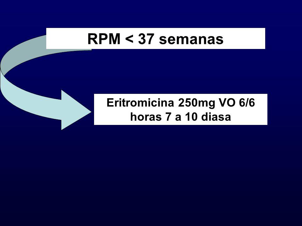 Eritromicina 250mg VO 6/6 horas 7 a 10 diasa