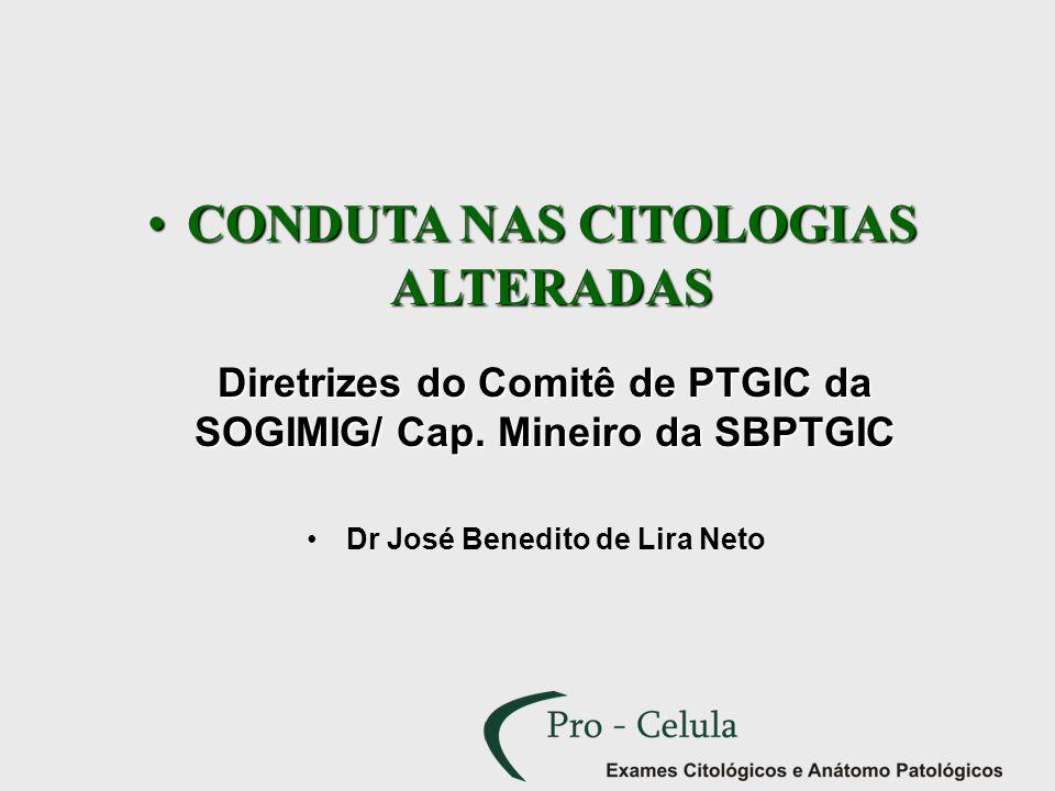 CONDUTA NAS CITOLOGIAS ALTERADAS