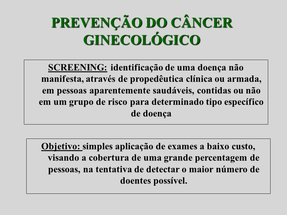 PREVENÇÃO DO CÂNCER GINECOLÓGICO