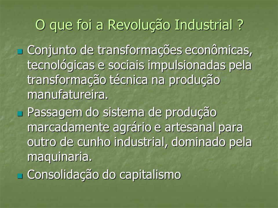 O que foi a Revolução Industrial
