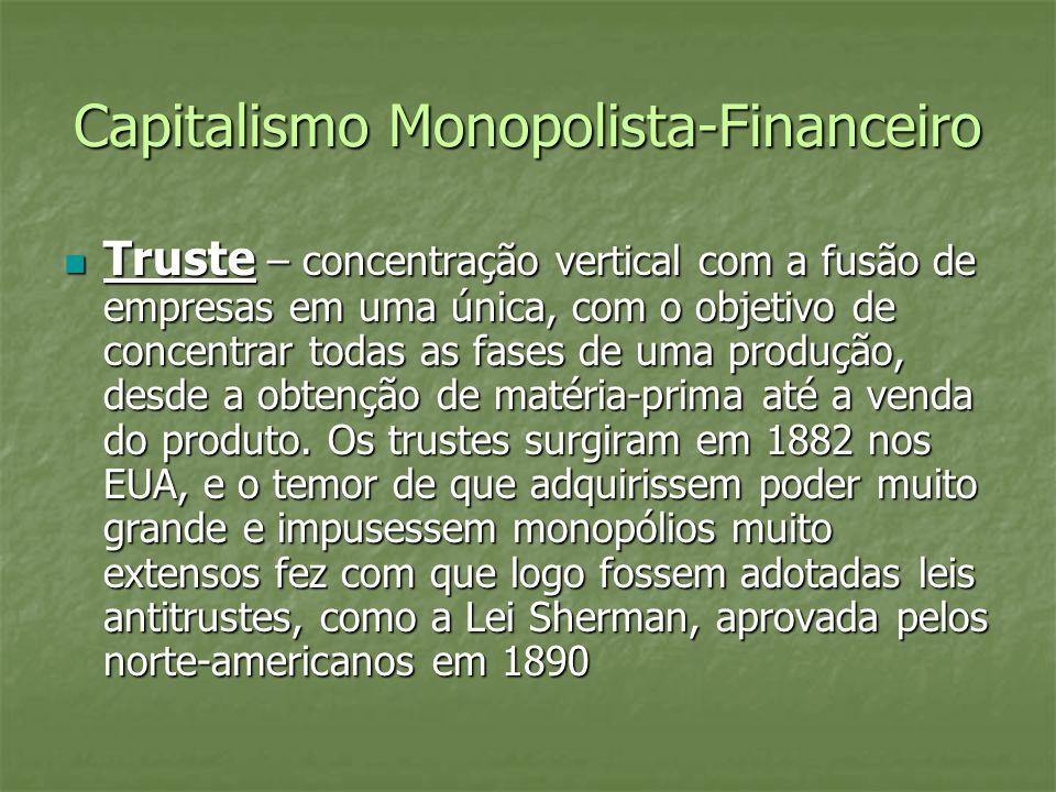 Capitalismo Monopolista-Financeiro