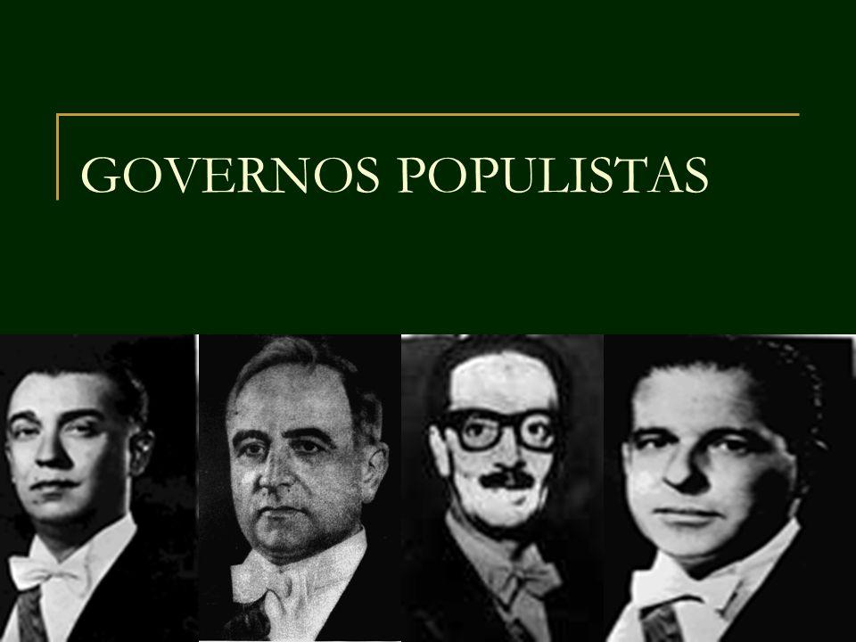 GOVERNOS POPULISTAS