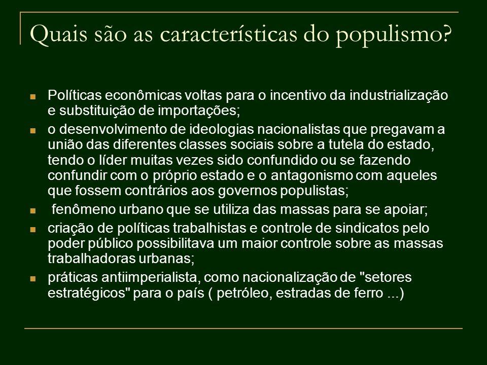 Quais são as características do populismo