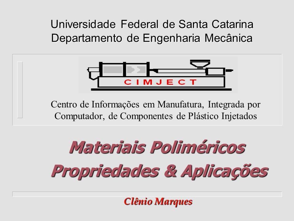 Materiais Poliméricos Propriedades & Aplicações