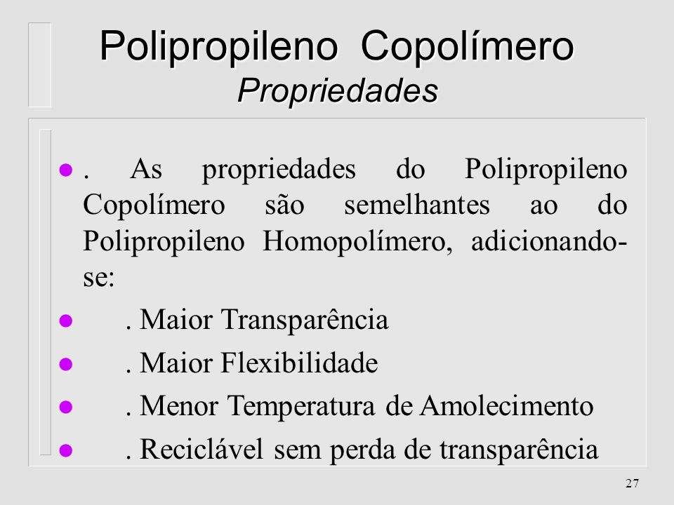 Polipropileno Copolímero Propriedades