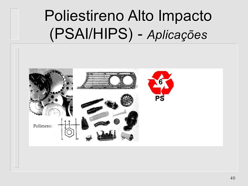 Poliestireno Alto Impacto (PSAI/HIPS) - Aplicações
