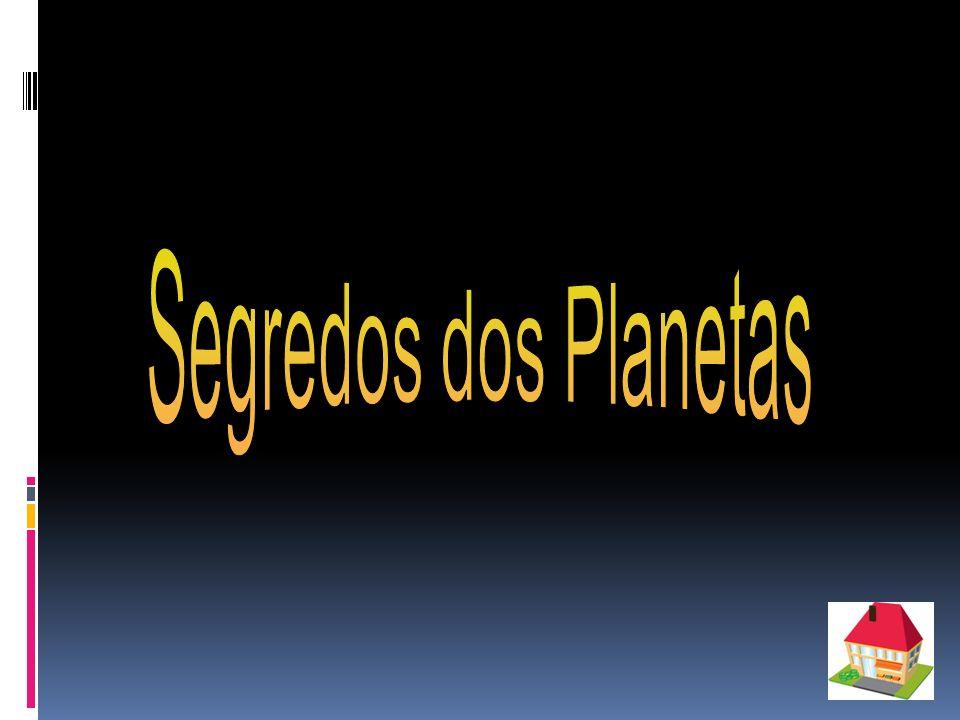 Segredos dos Planetas