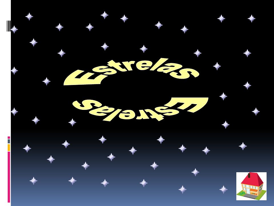 Estrelas Estrelas