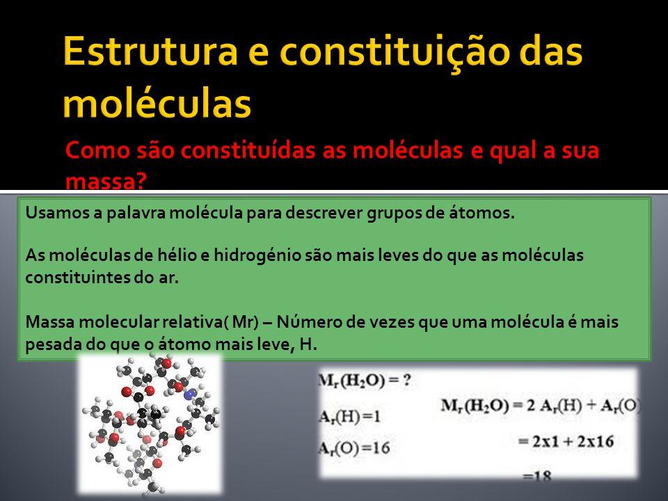 Estrutura e constituição das moléculas