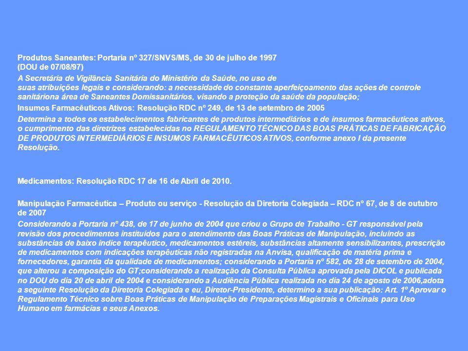 Produtos Saneantes: Portaria nº 327/SNVS/MS, de 30 de julho de 1997 (DOU de 07/08/97)