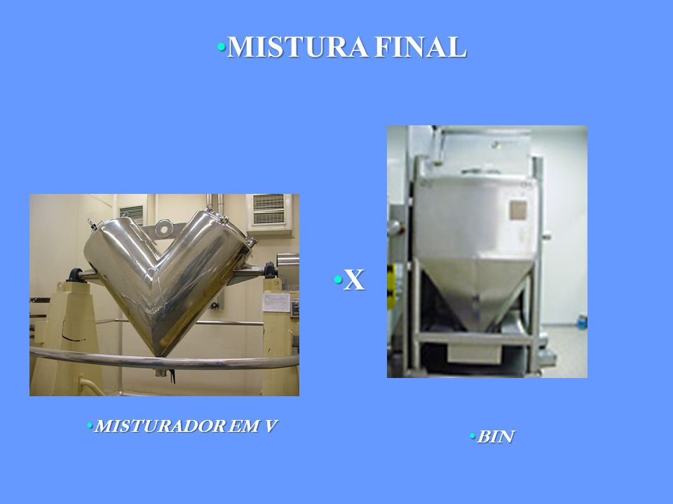 MISTURA FINAL X MISTURADOR EM V BIN