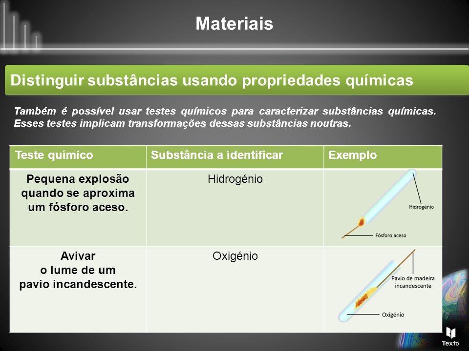 Distinguir substâncias usando propriedades químicas
