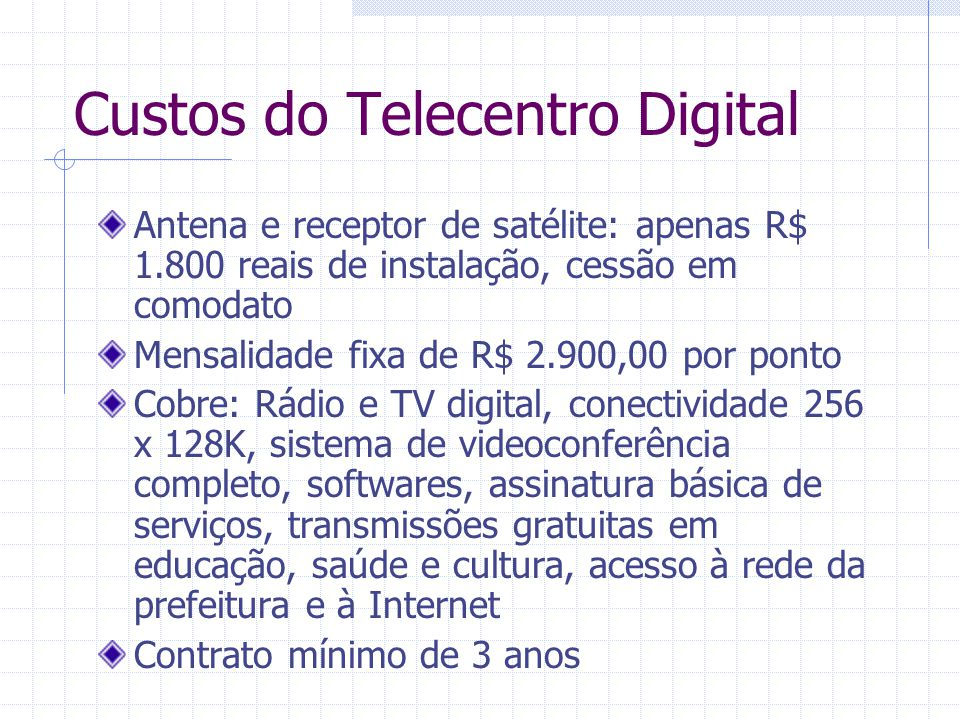Custos do Telecentro Digital