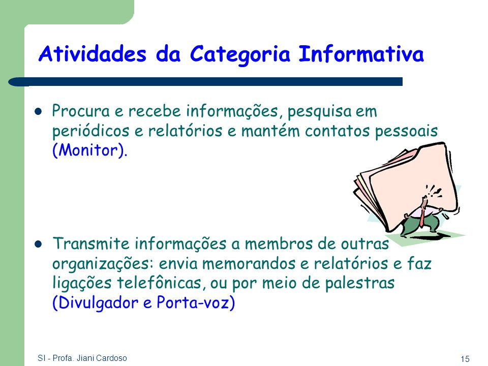 Atividades da Categoria Informativa