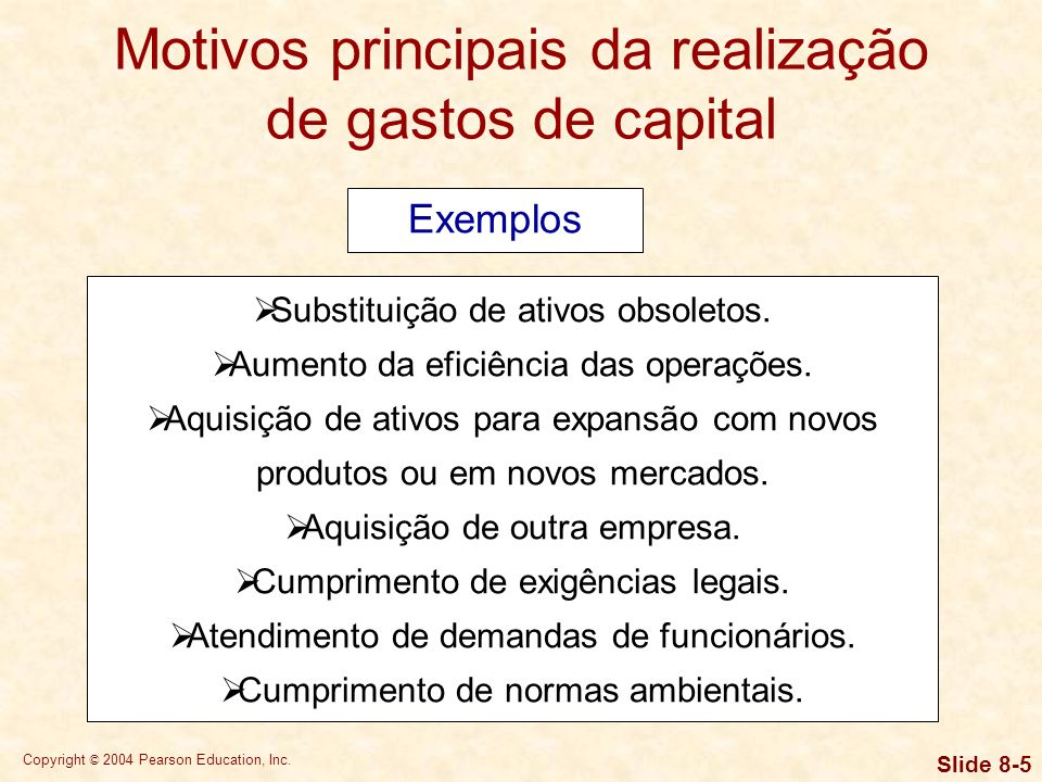 Motivos principais da realização de gastos de capital