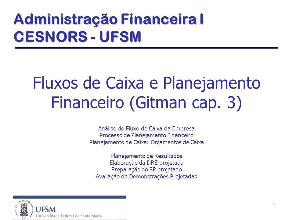 Fluxos de Caixa e Planejamento Financeiro (Gitman cap. 3)