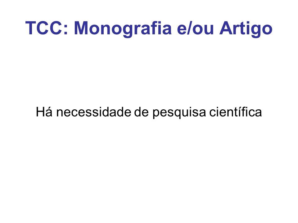 TCC: Monografia e/ou Artigo