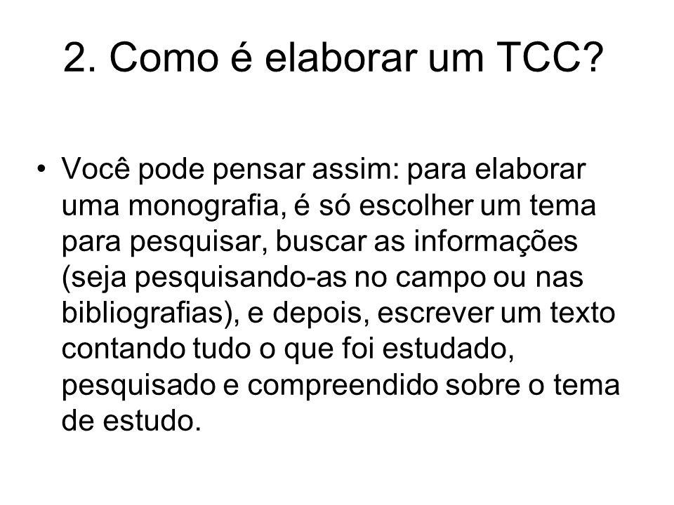 2. Como é elaborar um TCC