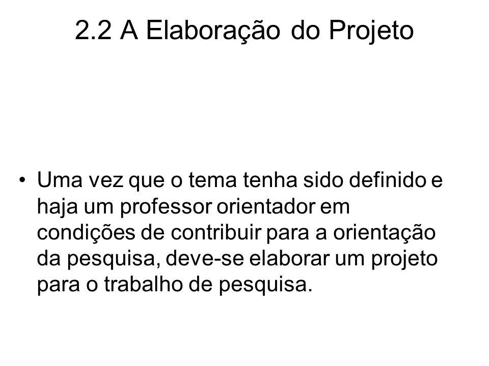 2.2 A Elaboração do Projeto