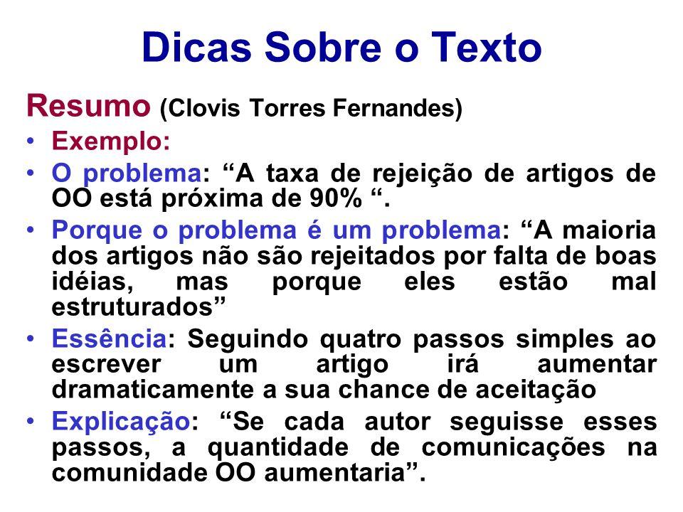 Dicas Sobre o Texto Resumo (Clovis Torres Fernandes) Exemplo:
