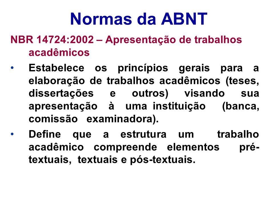 Normas da ABNT NBR 14724:2002 – Apresentação de trabalhos acadêmicos