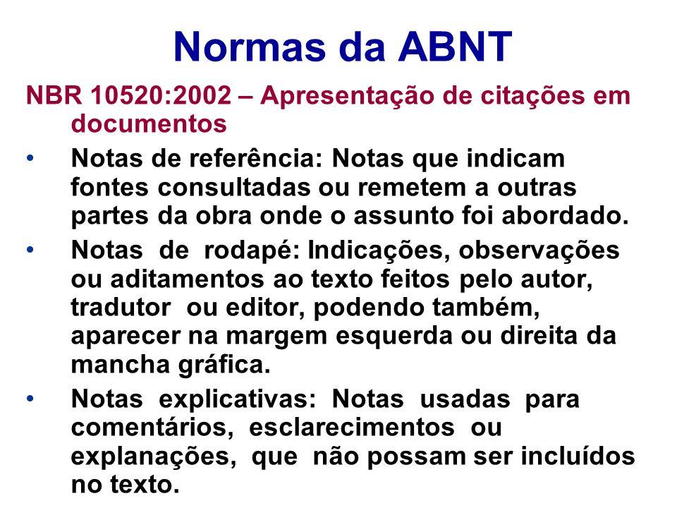 Normas da ABNT NBR 10520:2002 – Apresentação de citações em documentos